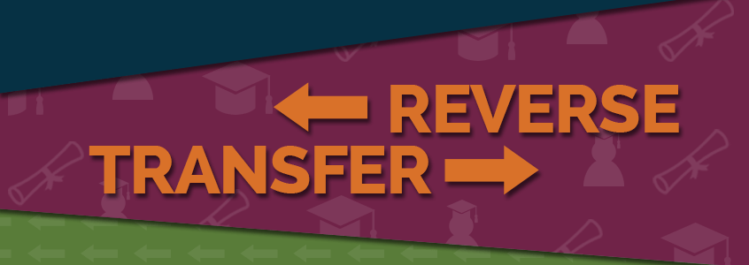 Reverse Transfer Serves as a Success Pathway for College Have-Nots