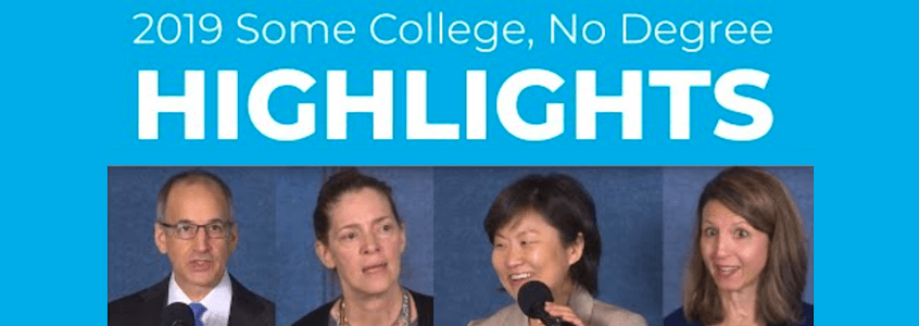 Watch Highlights from the Release of Our 2019 Some College, No Degree Report