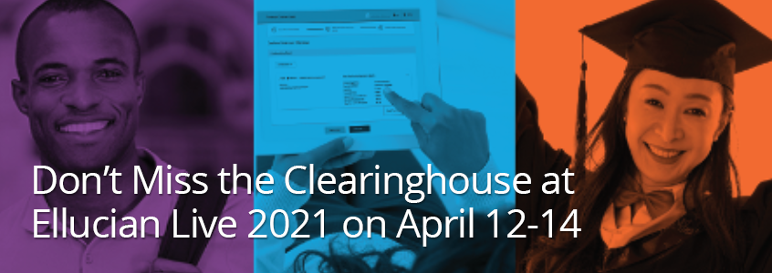 Join the Clearinghouse at Ellucian Live 2021